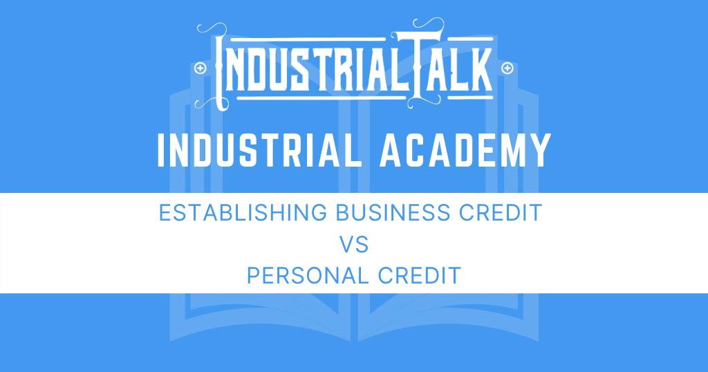 Establishing Business Credit Vs. Personal Credit