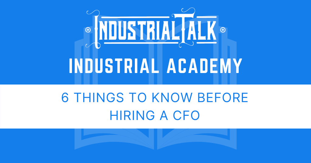 6 Things to Know Before Hiring a CFO